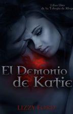 El Demonio de Katie (La Trilogía de Rhyn) by LizzyFord