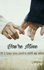 Your Mine by Laaqueen_