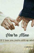Your Mine by Laaqueen_