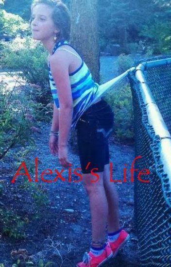 Alexis's Life