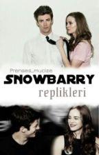Snowbarry Replikleri by Mucizevi_prenses