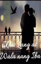 """""""Ikaw lang at wala ng iba"""" by LorenzSimeon26"""