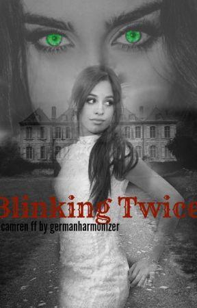 Blinking Twice - Camren FF by germanharmonizer