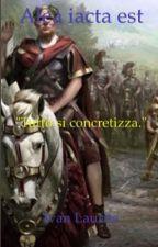 Alea iacta est by IvanLaurita