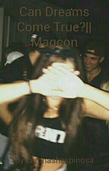 Can Dreams Come True?   Magcon