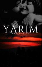 YARIM by beorange