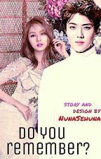 Ты помнишь? by NunaSehuna
