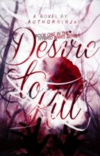 Desire To Kill (BOOK 1 in The Hybrid Wars series) by authorninja