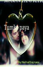 Tumko  Paya by NehalSajnani