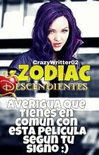 Zodiac Descendants by CrazyWritter02