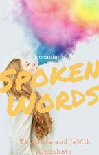 Spoken Words by jeeennine