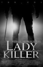 Lady Killer by The_CDS