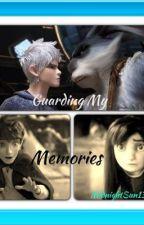 Guarding My Memories by MidnightSun1316