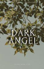 DARK ANGEL by chanchan_cdp