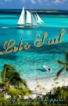 Let's Sail [APPLY FIC-CLOSED] by exoticsb4kpoppers