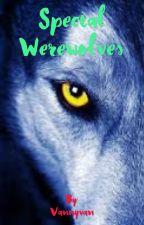 Special Werewolves by Vannyvan