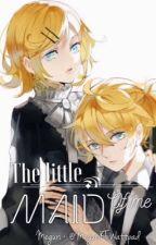 [Tạm Dừng] [Fanfic - Kagamine Twins] Cô Người Hầu Của Tôi by MeguriKT