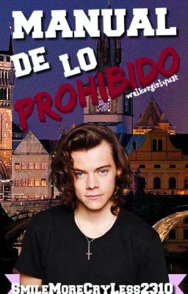 Manual de lo Prohibido. {Harry Styles & Tn}