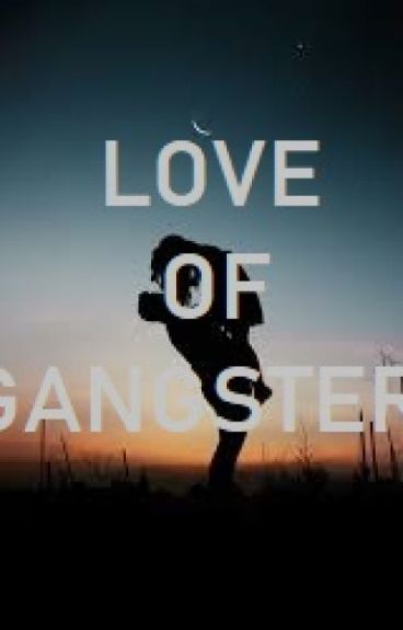 Gangster Love { kathniel} COMPLETED (EDITING)