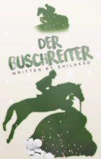 Der Buschreiter by shilaxxD