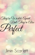 Perfect  by JasLockheart