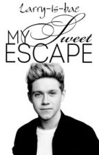 My Sweet Escape || N.H {Coming Soon} by Larry-is-bae