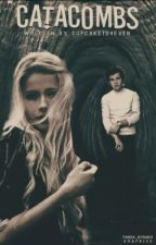 Catacombs [Harry Styles Fanfiction]  by cupcake1D4ever