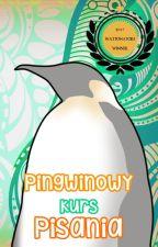 Pingwinowy kurs pisania by BlondPingwin