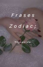Frases zodiac by TheLacreo