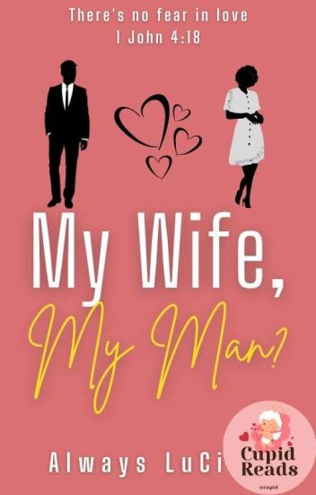 My Wife, My Man? [Editing]