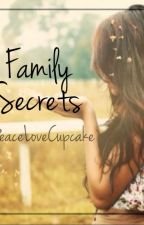 Family Secrets by PeaceLoveCupcake