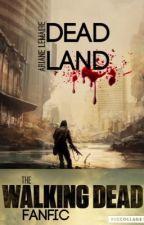 Dead Land - Saison Un by ArianeLemaire