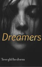 Dreamers by Troughthestorm