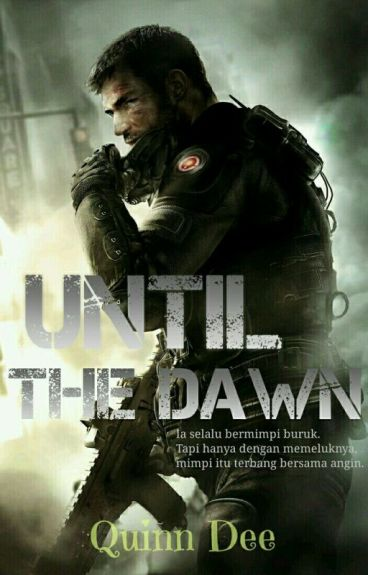 Until The Dawn