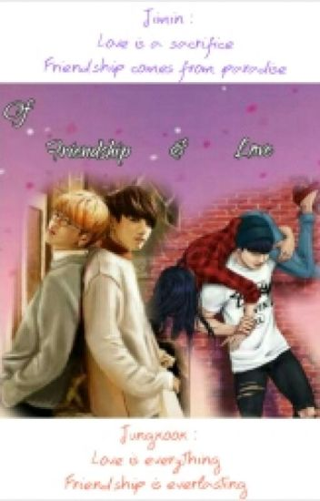 Of Friendship And Love (BTS Jungkook)(BTS Jimin)