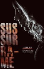 SUSSURRA-ME by krugerx