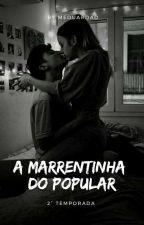 2 - A Marrentinha do Popular by MEduardaD