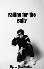Falling for the Bully  Jungkook BTS Fanfic  by _juankookie