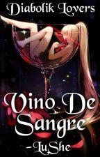Vino De Sangre - Diabolik Lovers by -LuShe
