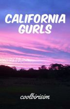 california gurls || justemi by coolbirisim
