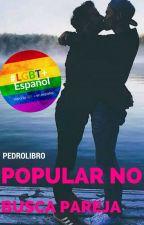 Popular NO Busca Pareja (Gay) by PedroLibro
