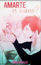 ¿Amarte es bueno? ; zodiac yaoi/gay by -baekxsm