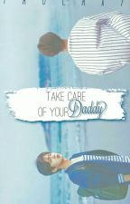 Take Care Of Your Daddy by Taolaxy