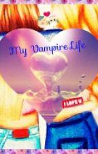 My Vamipre Life by MirteWitvliet