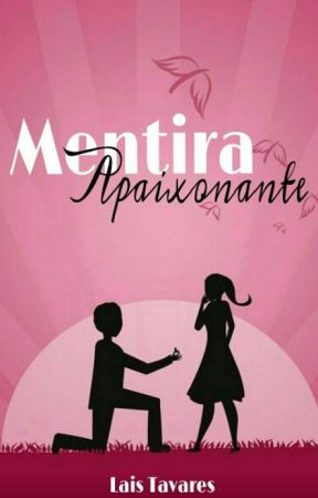 Mentira Apaixonante by Lewis_Tavares