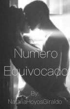 Numero equivocado by NataliaHoyosGiraldo