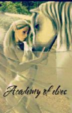 Academy Of Elves by liliana_tulio