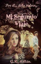 Mi Segundo Viaje. by GabrielMillanr