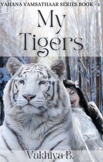 My Tigers