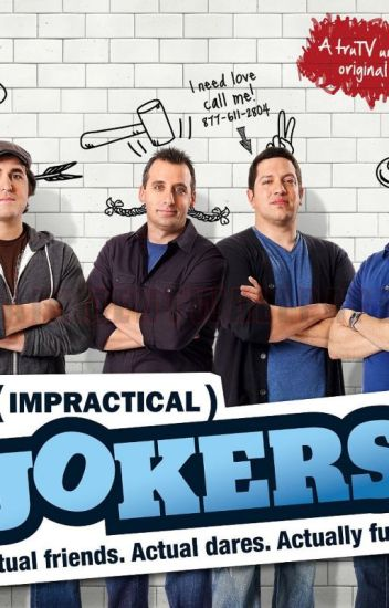 Impractical Jokers preferences/ Imagines